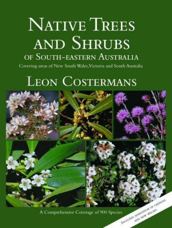 Native Trees and Shrubs of South-eastern Australia Book Cover