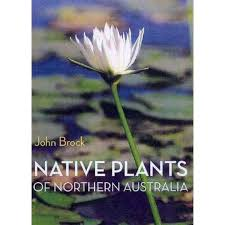 Native Plants of Northern Australia Book Cover