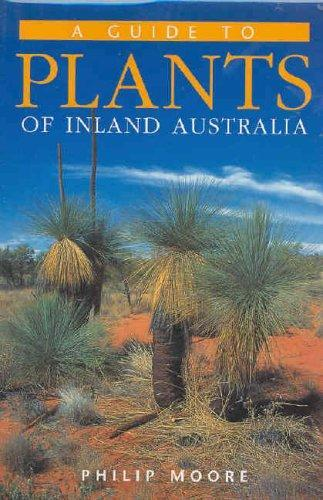A Guide to Plants of Inland Australia Book Cover
