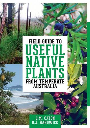 Field Guide to Useful Native Plants from Temperate Australia Book Cover