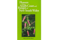 Flowers of the South Coast and Ranges of New South Wales-vol1