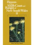 Flowers of the South Coast and Ranges of New South Wales-vol2