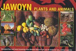 Jawoyn Plants and Animals