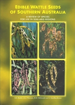 Edible Wattle Seeds of Southern Australia Book Cover