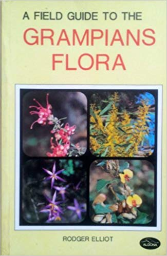 A Field Guide to the Grampians Flora Book Cover