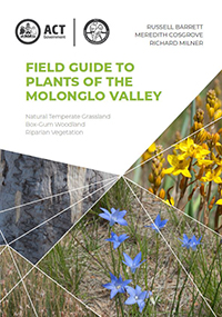 Field Guide to Plants of the Molonglo Valley - Natural Temperate Grassland, Box-Gum Woodland, Riparian Vegetation Book Cover