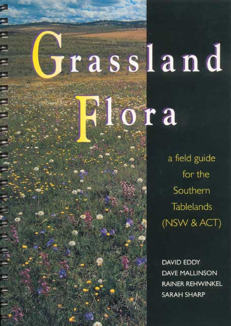 Grassland Flora: a field guide for the Southern Tablelands (NSW & ACT) Book Cover