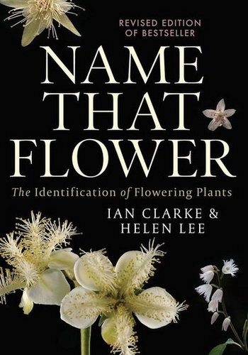 Name That flower: The identification of Flowering Plants Book Cover